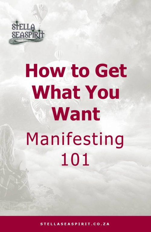 Deliberate Creation Manifesting 101 | www.stellaseaspirit.co.za