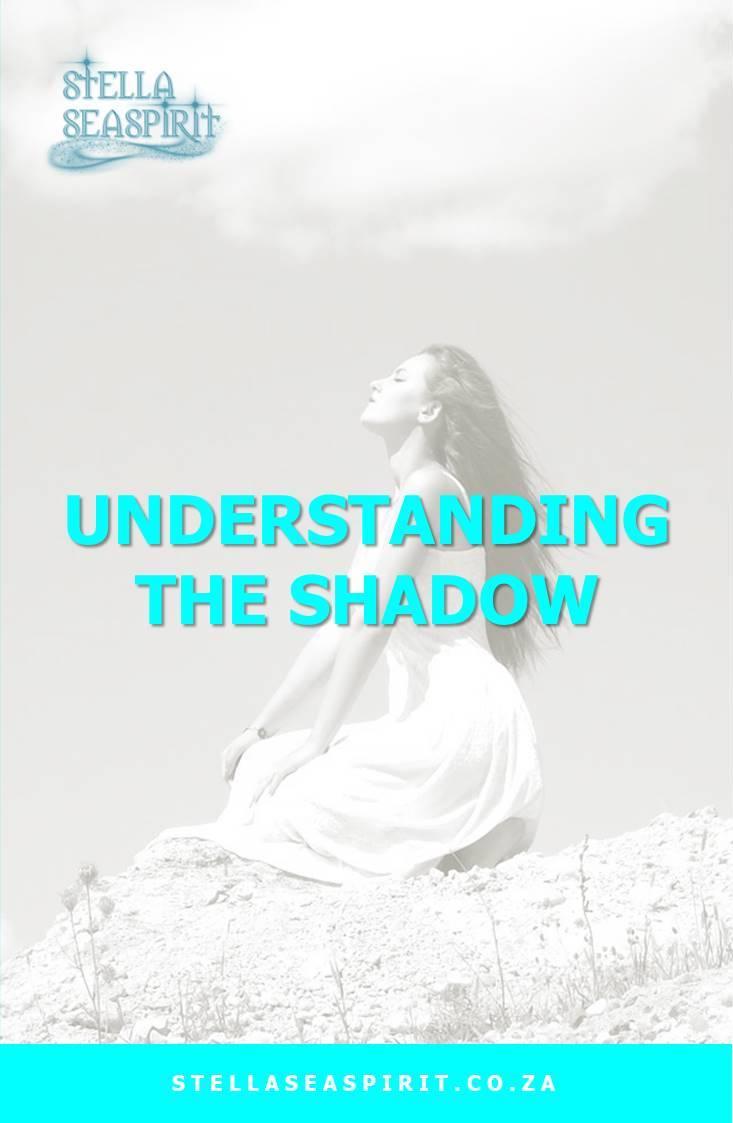 Understanding the Shadow | www.stellaseaspirit.co.za