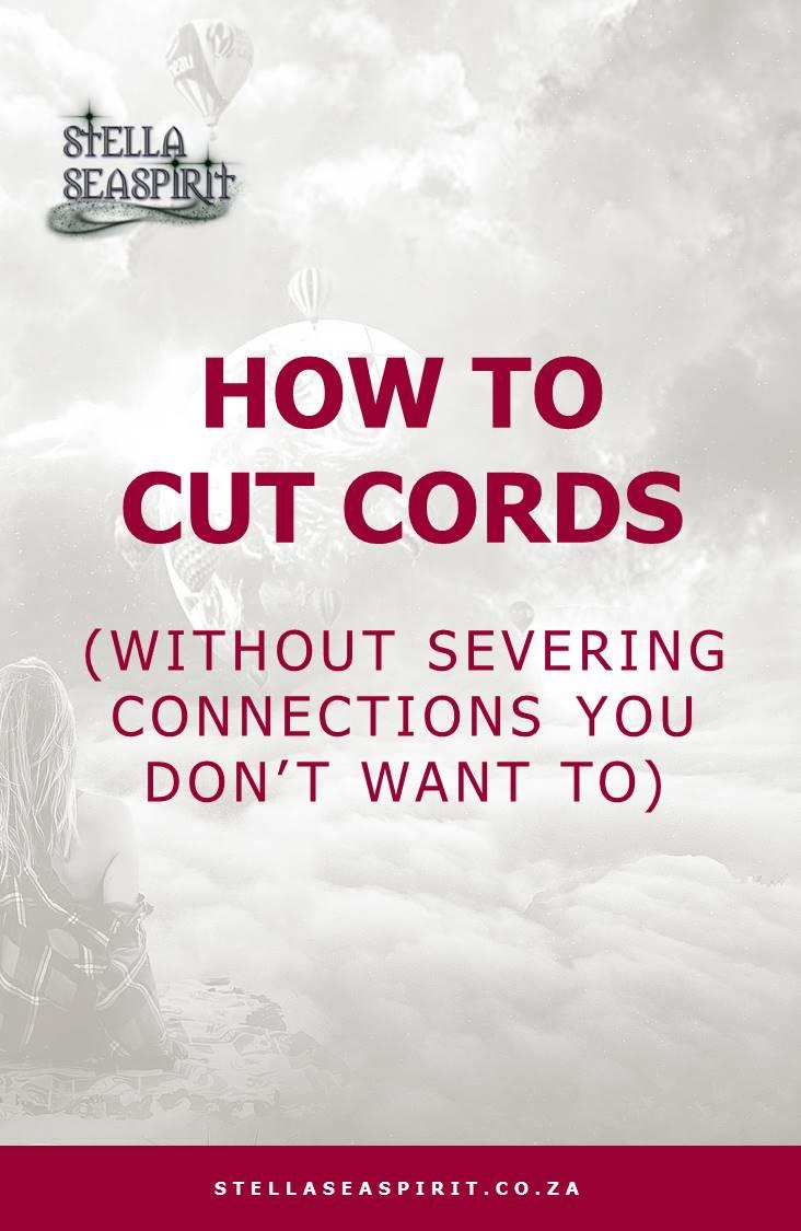 How to Cut Cords | www.stellaseaspirit.co.za