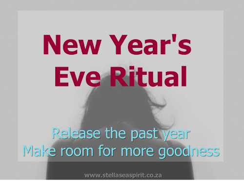 New Year's Eve Ritual ~ How To Release the Past
