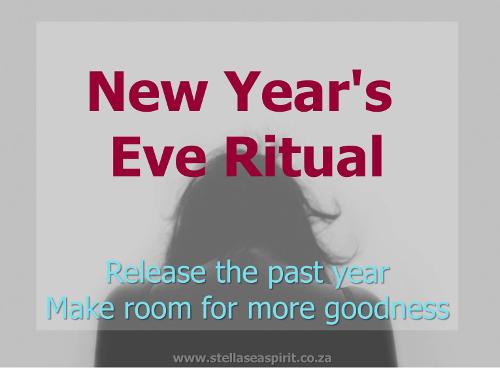 new years eve ritual release past | www.stellaseaspirit.co.za