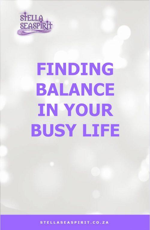 Finding Balance in a Busy Life | www.stellaseaspirit.co.za