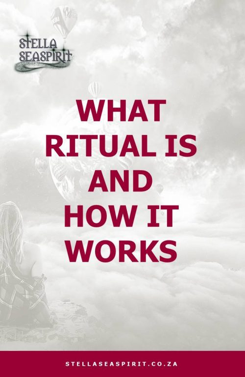 Ritual Magick and How it Works | www.stellaseaspirit.co.za