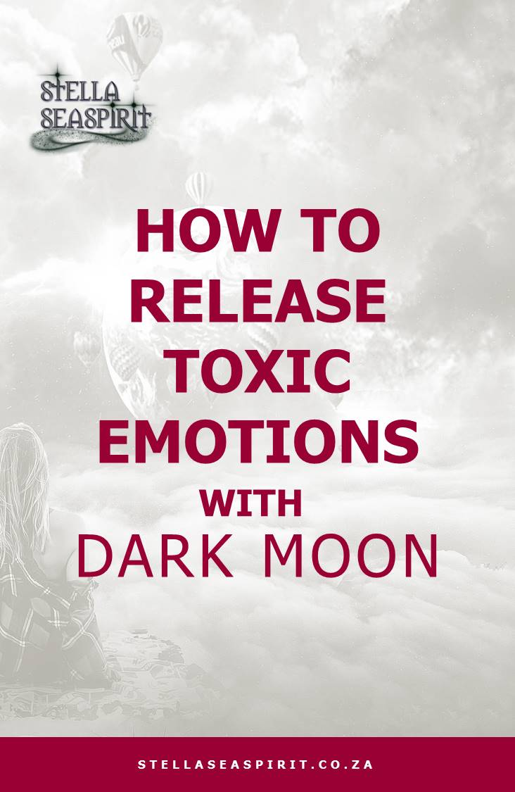 How to Release Toxic Emotions with the Dark Moon