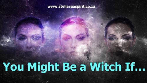 You Might be a Witch If... | www.stellaseaspirit.co.za