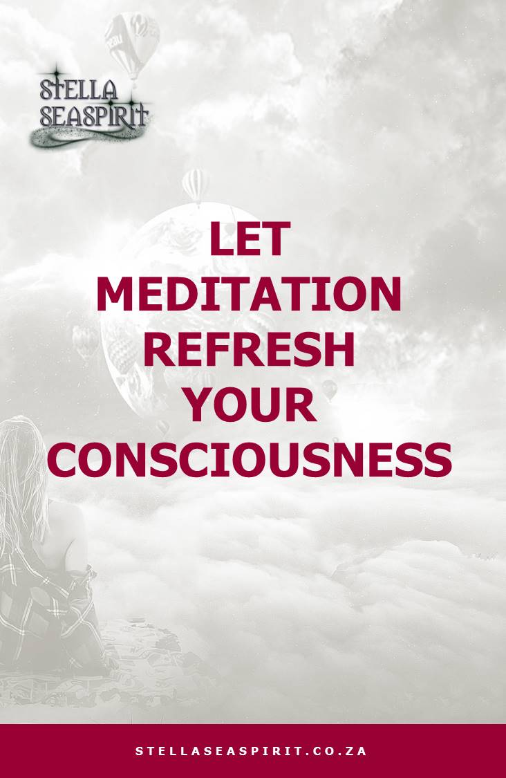 Let Meditation Refresh Your Consciousness