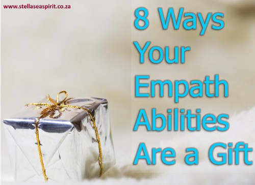 8 Ways Your Empath Abilities Are a Gift Not a Burden
