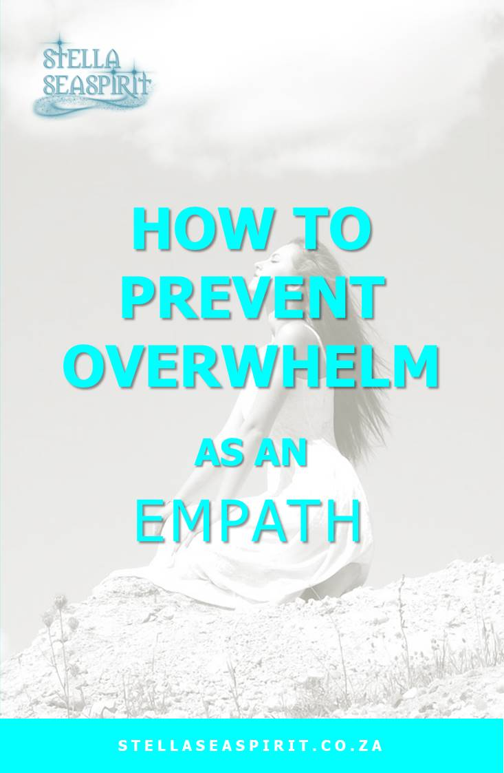 How to Prevent Overwhelm As an Empath