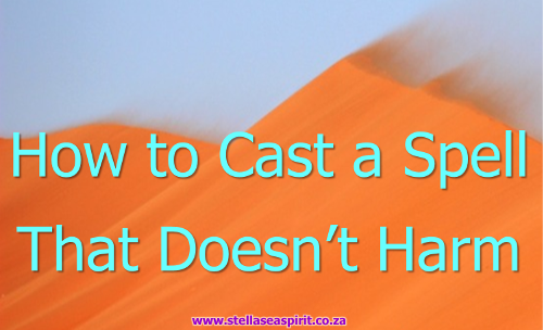How to Cast a Spell That Doesn't Cause Harm To Anyone