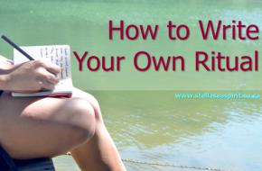 The Ultimate Guide to Writing Your Own Ritual ~ Witchcraft for Beginners