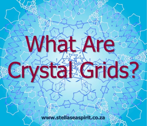 What Are Crystal Grids? | www.stellaseaspirit.co.za