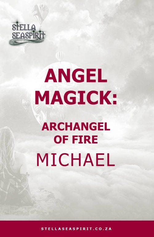 Archangel Michael Angel Magick | www.stellaseaspirit.co.za
