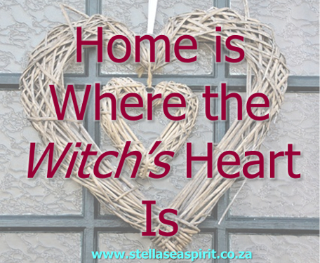 ome is Where the Witchs Heart Is | www.stellaseaspirit.co.za