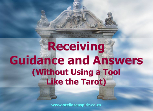 Receiving Guidance and Answers | www.stellaseaspirit.co.za