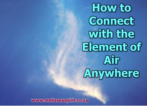 How to Connect with the Element of Air Anywhere