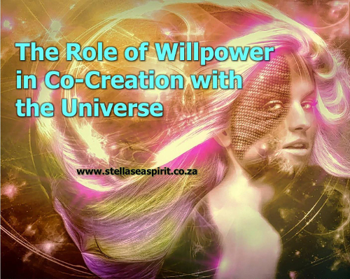The Role of Willpower in Co-Creation with the Universe