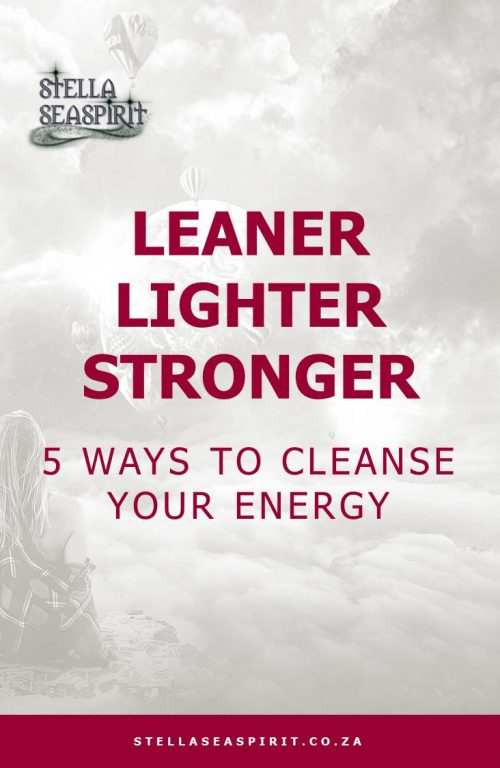 ways to cleanse your energy field | www.stellaseaspirit.co.za