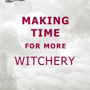 Time Management for the Modern Witch