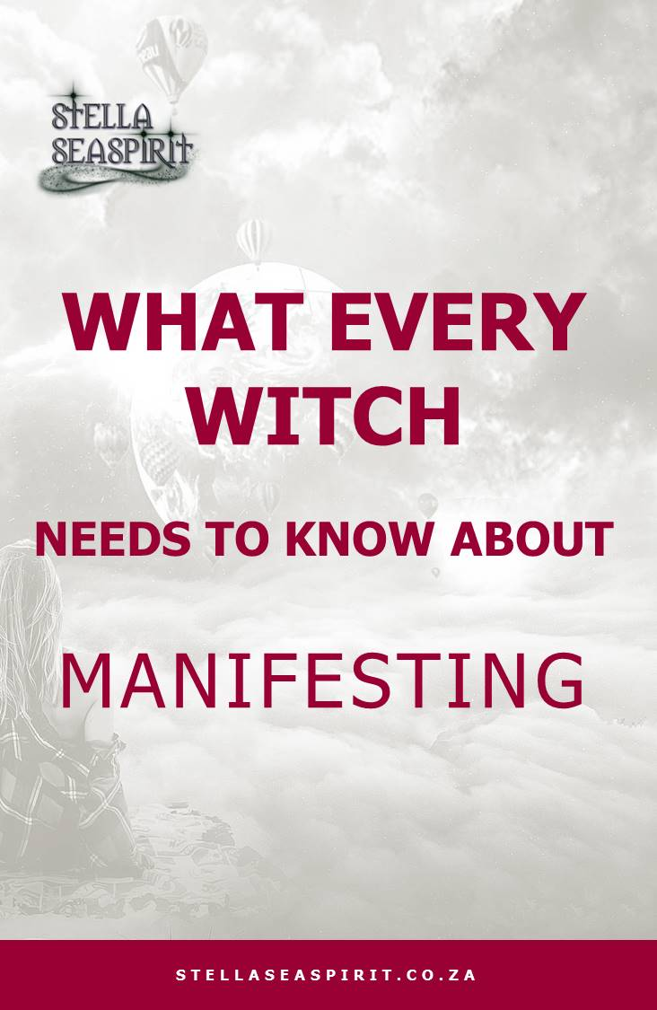 What Every Witch Needs to Know About Manifesting