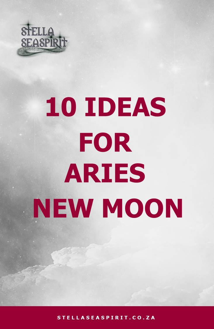 10 Ideas for Aries New Moon