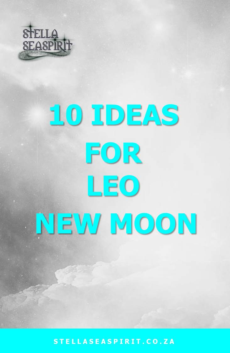 10 Ideas for Leo New Moon