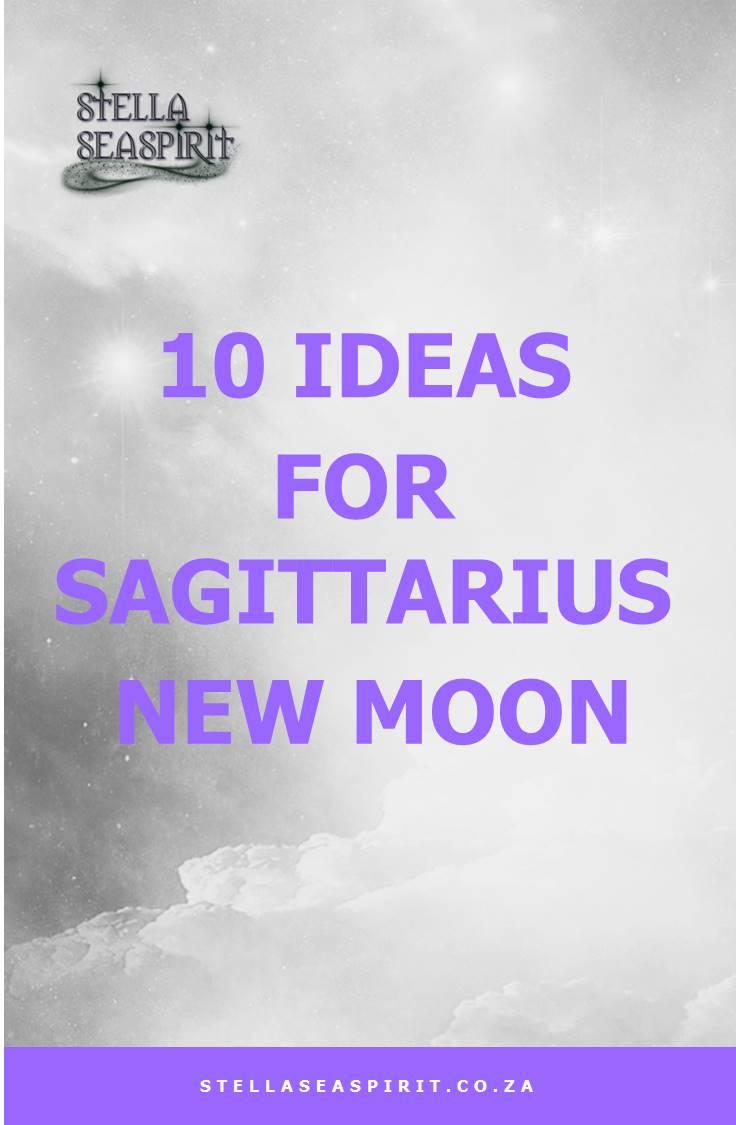 10 Ideas for Sagittarius New Moon