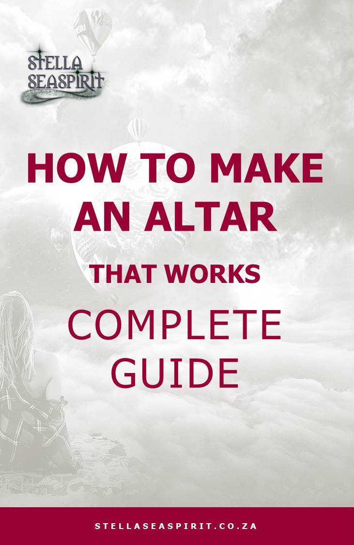 How To Make Altar | www.stellaseaspirit.co.za