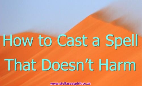Spellcasting With No Harm | www.stellaseaspirit.co.za