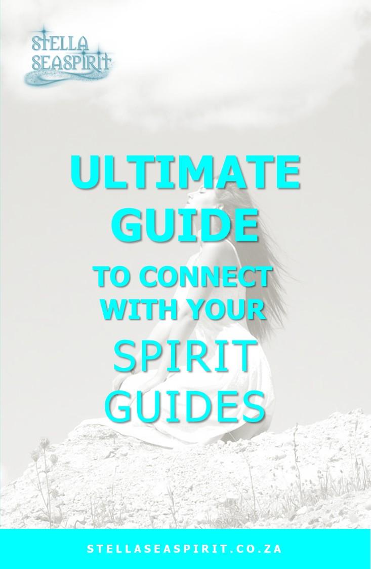 Connect to Your Spirit Guides | www.stellaseaspirit.co.za