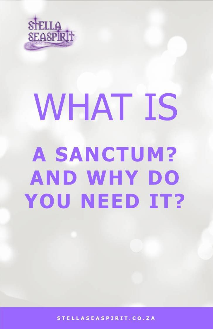 What is a Sanctum | www.stellaseaspirit.co.za