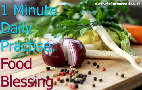 1 Min Daily Food Blessing | www.stellaseaspirit.co.za