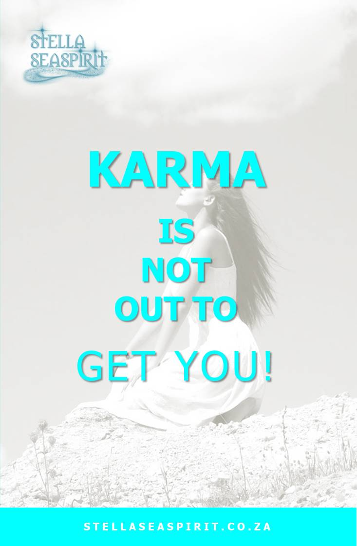 Truth About Karma | www.stellaseaspirit.co.za