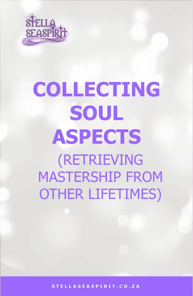 Collecting soul aspects | www.stellaseaspirit.co.za