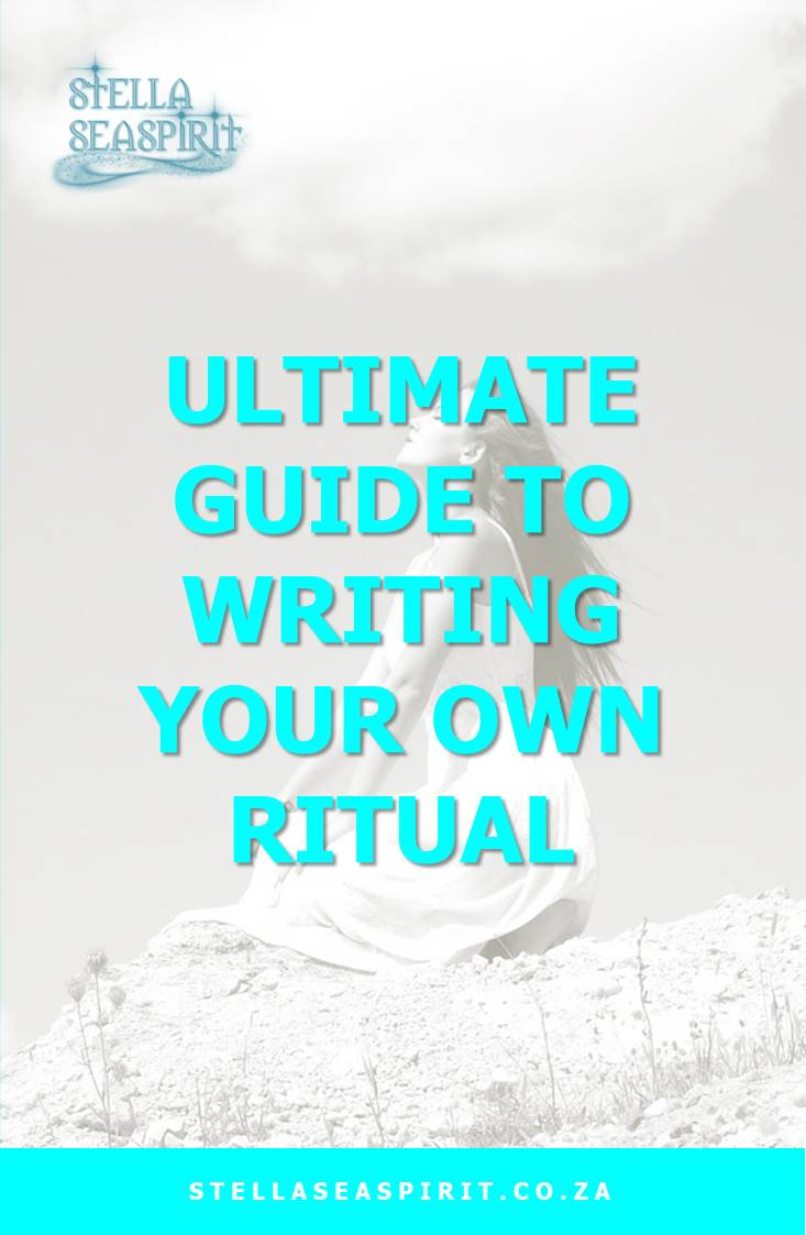 How to Write Your Own Ritual | www.stellaseaspirit.co.za