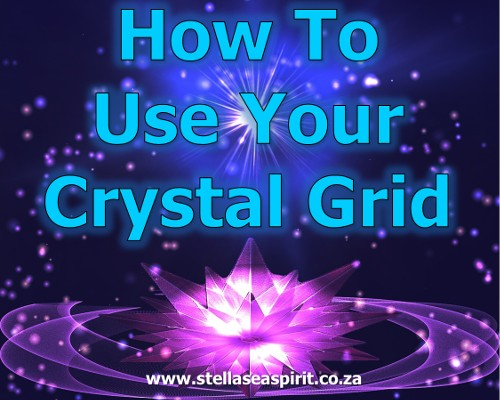 How To Use Your Crystal Grid | www.stellaseaspirit.co.za