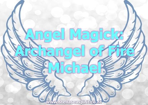 Archangel Michael Magick | www.stellaseaspirit.co.za