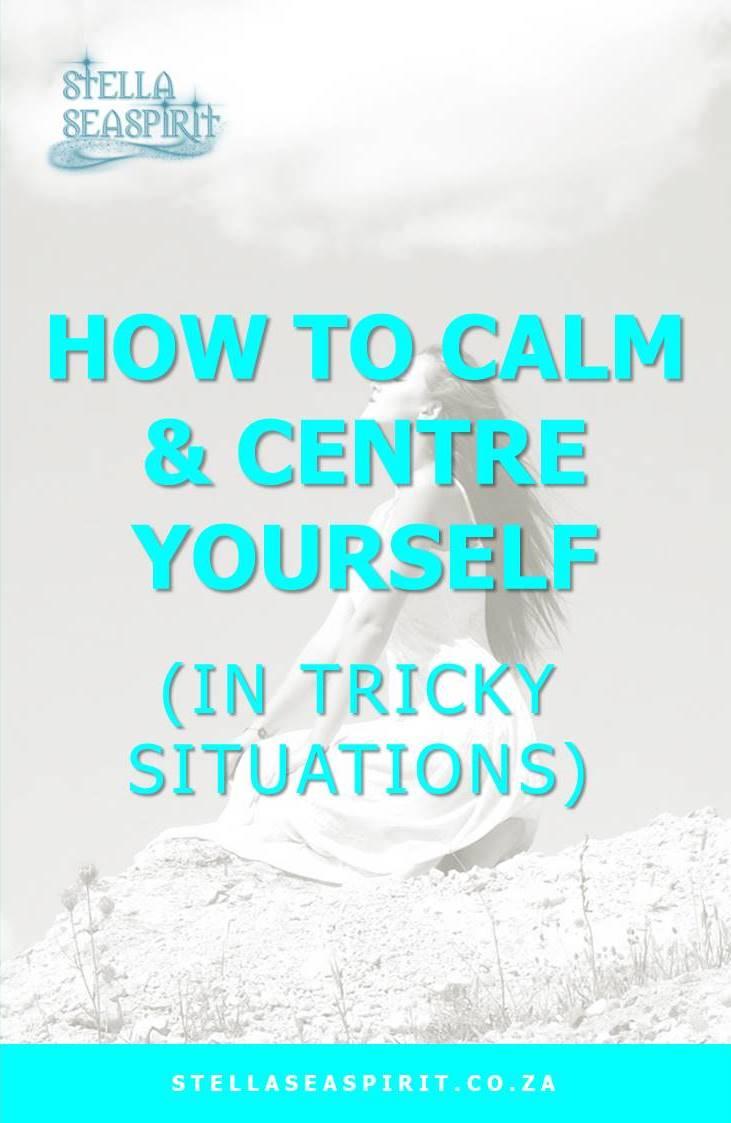 Calm and Center Stress Relief Tips | www.stellaseaspirit.co.za