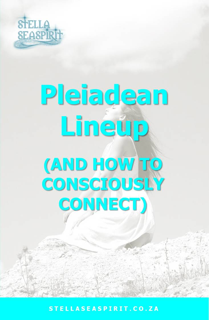 Pleiadean Lineup Star Magick | www.stellaseaspirit.co.za