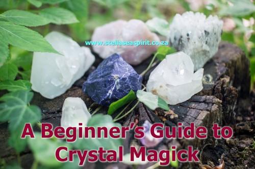 Beginner Crystal Magick | www.stellaseaspirit.co.za