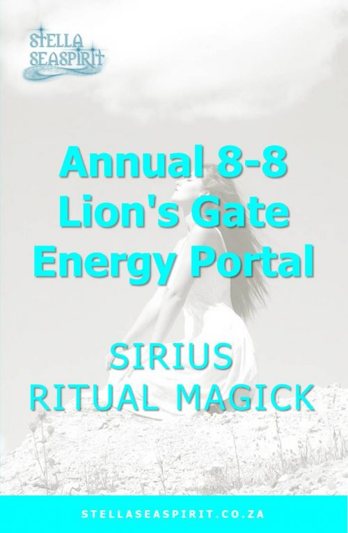 88 Lion's Gate Sirius Star Portal | www.stellaseaspirit.co.za