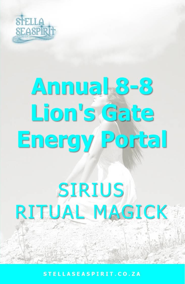 88 Lion's Gate Sirius Star Portal   www.stellaseaspirit.co.za