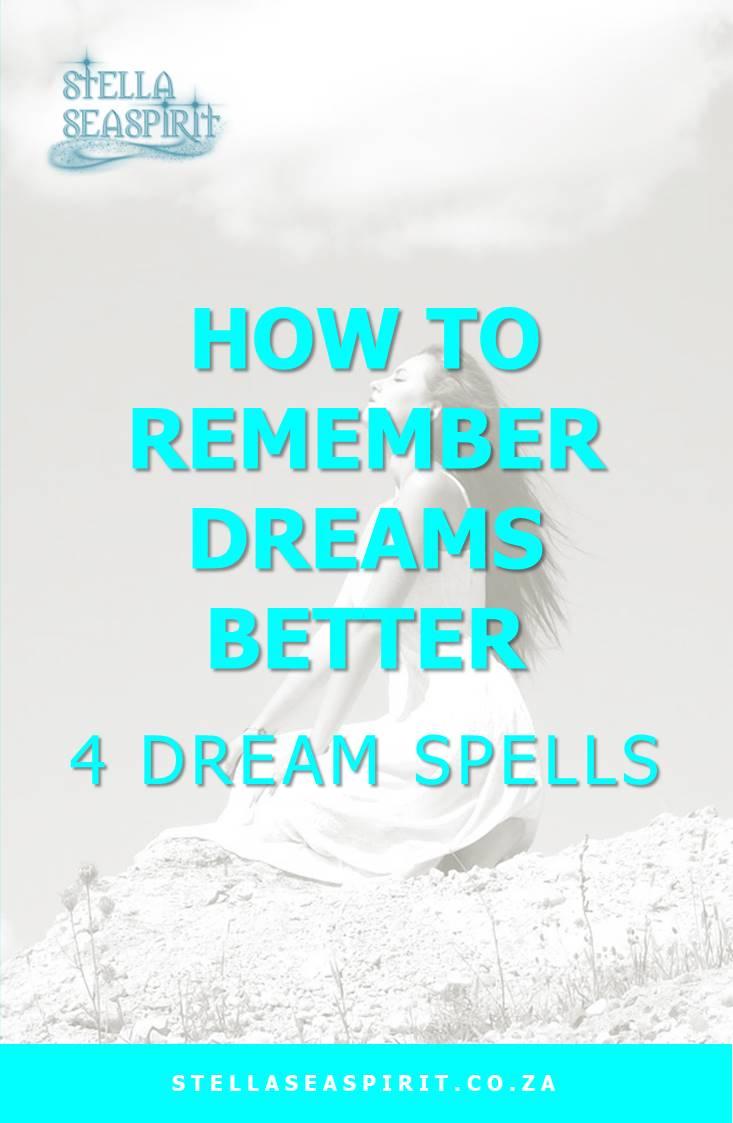 How To Remember Dreams Better | Dream Spells | www.stellaseaspirit.co.za