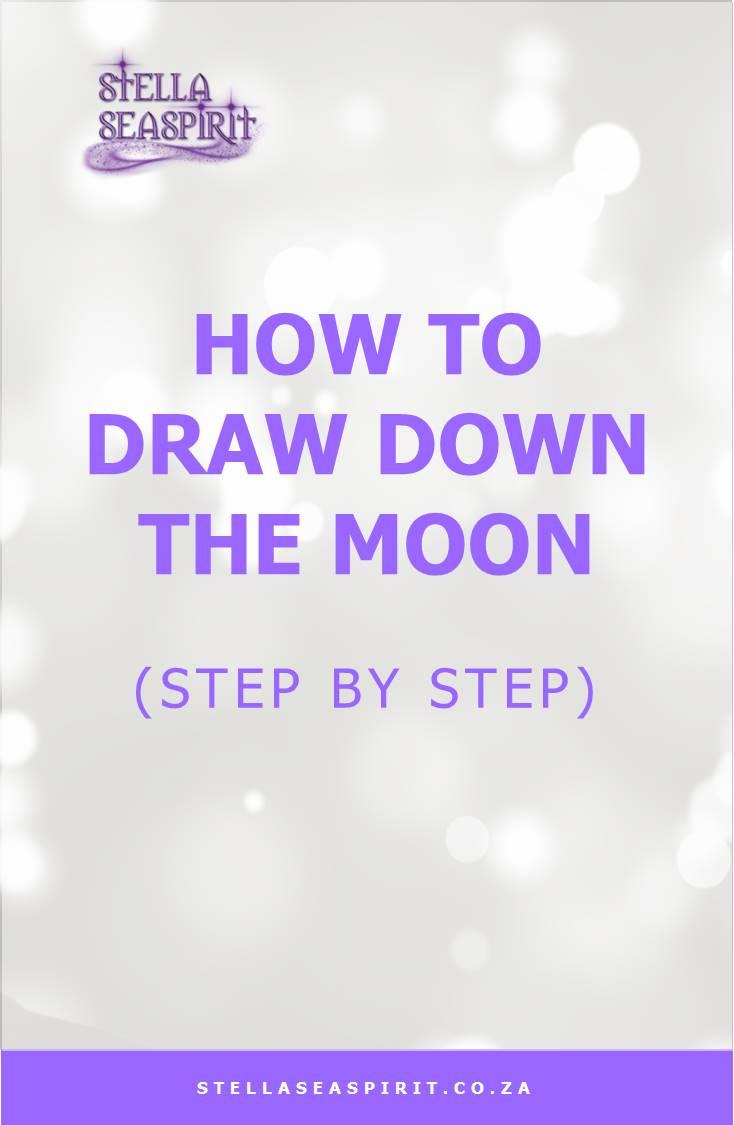 Drawing Down The Moon Ritual   www.stellaseaspirit.co.za